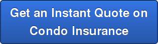 Get an Instant Quote on Condo Insurance